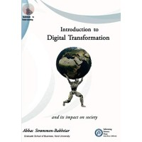 Introduction to Digital Transformation and its Impact on Society